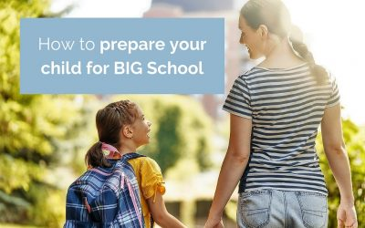 How to prepare your child for BIG school